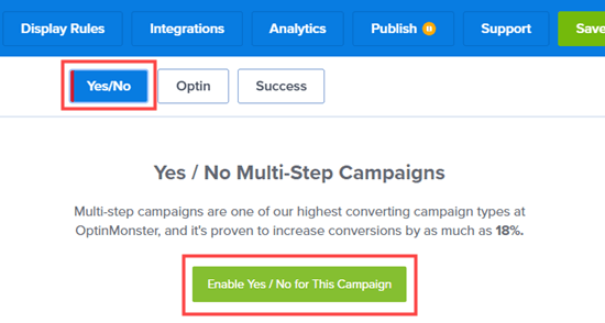 Click the button to enable the Yes/No campaign feature