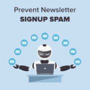 How to Prevent Newsletter Signup Spam in WordPress