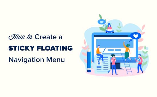 Creating a sticky floating navigation menu in WordPress