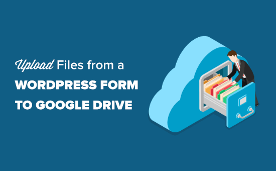 Uploading files from a WordPress form to Google Drive