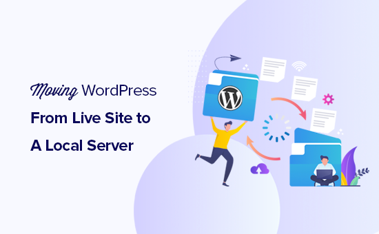 Moving a live WordPress site to a local server on your computer