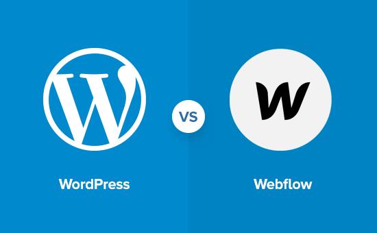 A comparison of WordPress vs Webflow