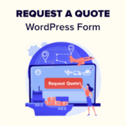 How to Create a Request a Quote Form in WordPress (Step by Step)
