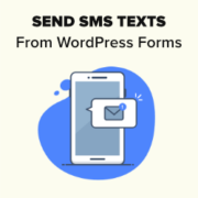 How to Get SMS Text Messages From Your WordPress Forms