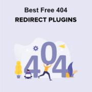 7 Best Free 404 Redirect Plugins for WordPress