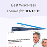 21 Best WordPress Themes for Dentists [Free + Paid]