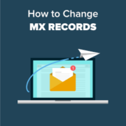 How to Change MX Records for Your WordPress Site (Step by Step)