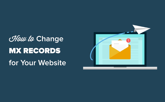 Changing MX records for your WordPress site