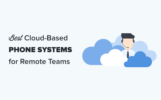 The best cloud phone systems for remote teams (compared)
