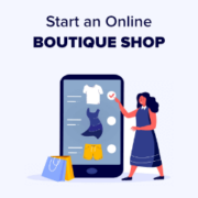 How to Start an Online Boutique Shop that Drives Sales (2021)