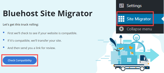 Click the Check Compatibility button to make sure your site is compatible with the Bluehost Site Migrator