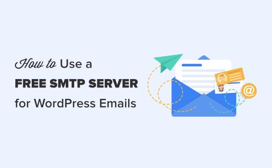 Using a free SMTP server to send WordPress emails
