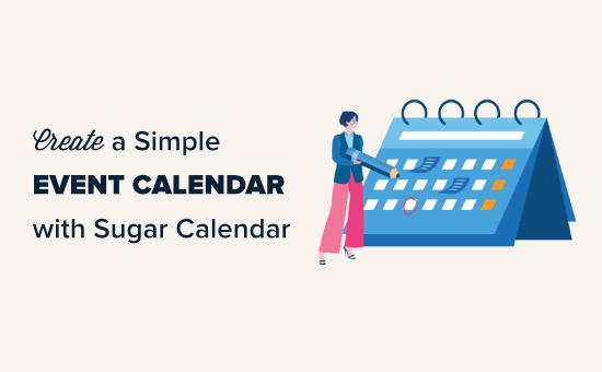 Creating a simple event calendar with Sugar Calendar