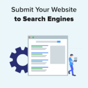 How to Submit Your Website to Search Engines (Beginner's Guide)
