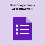 7 Best Google Forms Alternatives in 2021 (Better Features + Free)