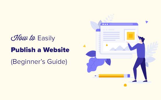 Un guide du débutant pour publier un site Web en ligne