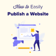 Beginner's Guide: How to Publish a Website in 2021 (Step by Step)