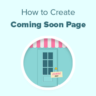 How to Create Beautiful Coming Soon Pages in WordPress with SeedProd