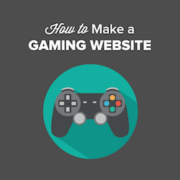 How to Make a Gaming Website With WordPress in 2021 (Step by Step)