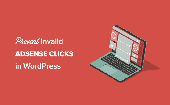 How to prevent invalid Adsense clicks in WordPress