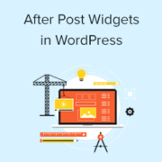 How to Add Custom After Post Widgets in WordPress
