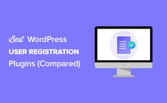 7 Best WordPress user registration plugins