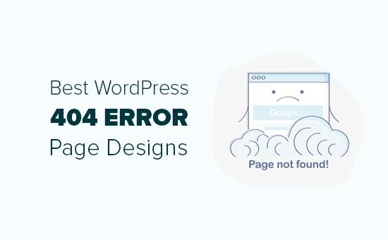 Best WordPress 404 Error Page Design Examples