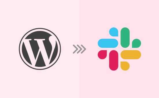 How to Integrate Slack With WordPress