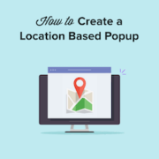 How to Create a WordPress Popup Based on Location (Step by Step)
