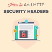How to Add HTTP Security Headers in WordPress (Beginner's Guide)
