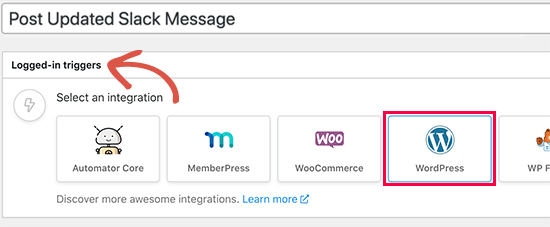 Select WordPress as the Trigger
