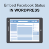Embed Facebook Status Posts in WordPress