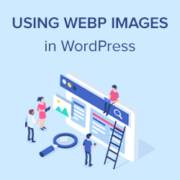 How to Use WebP Images in WordPress (3 Methods)