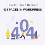 How to Easily Track 404 Pages and Redirect Them in WordPress