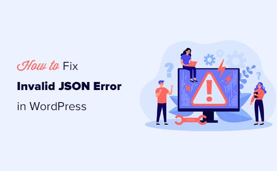 JSON effect   is not valid mistake  successful  WordPress