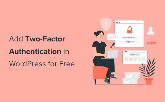 Adding two-factor authentication in WordPress