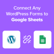 How to Connect Any WordPress Forms to Google Sheets (Easy Way)