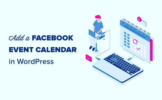 Adding a Facebook event calendar in WordPress