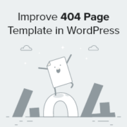 How to Improve Your 404 Page Template in WordPress (2 Ways)