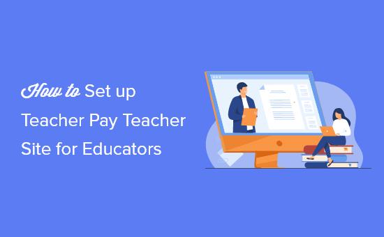 Setting up a website similar to Teachers Pay Teachers (TPT) using WordPress