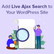 How to Add Live Ajax Search to Your WordPress Site (The Easy Way)