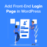 How to Add Front-End Login Page and Widgets in WordPress (3 Ways)