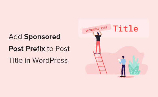 How to Add Sponsored Post Prefix to Post Title in WordPress