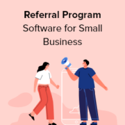 7 Best Referral Program Software for Small Business Compared (2021)