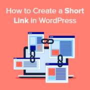 How to Create a Short Link in WordPress (The Easy Way)