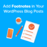 How to Add Footnotes in Your WordPress Blog Posts