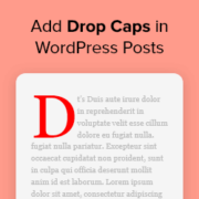 How to Add Drop Caps in WordPress Posts