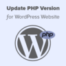 How to Update the PHP Version of Your WordPress Site