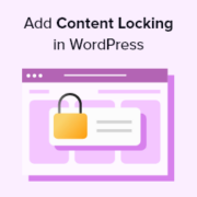 How to Add Content Locking in WordPress (2 Methods)