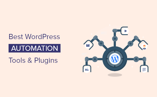 12 best WordPress automation tools and plugins